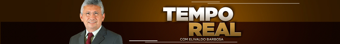 Tempo Real - Elivaldo Barbosa